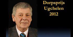 Dorpsprijs Ugchelen 2012 voor Bert Veeneman